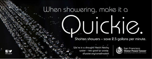 "The double entendré ""Quickie"" captures attention; then the reader sees the ad is promoting shorter showers."